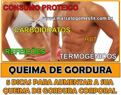 Queima de Gordura - 5 dicas para aumentar a sua queima de gordura corporal