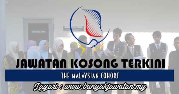 Jawatan Kosong 2017 di The Malaysian Cohort www.banyakjawatan.my