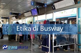 Etika menggunakan busway