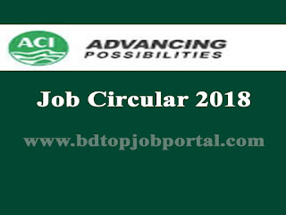 ACI Group Job Circular 2018
