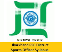 Jharkhand PSC District Sports Officer Syllabus