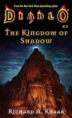 The Kingdom Of Shadow – Knaak Richard A