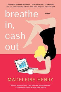 Book Review and GIVEAWAY: Breathe In, Cash Out, by Madeleine Henry {ends 11/14}