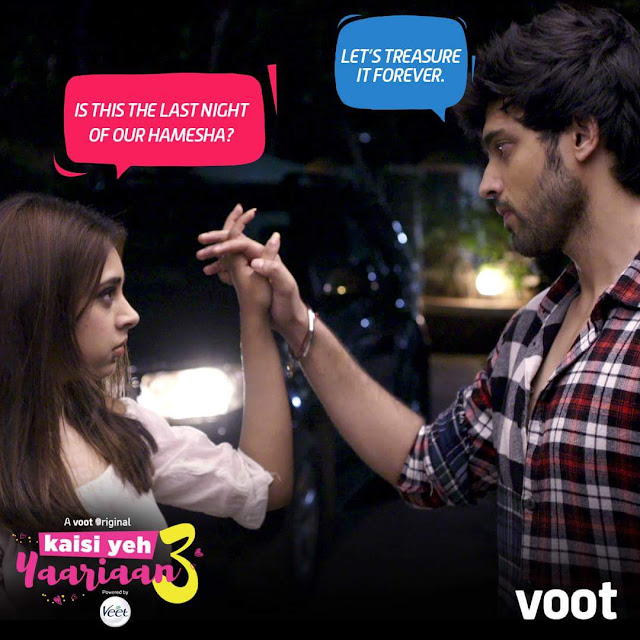 'Kaisi Yeh Yaarian Season 3'  Web Series on VOOT and YouTube Plot Wiki,Cast,