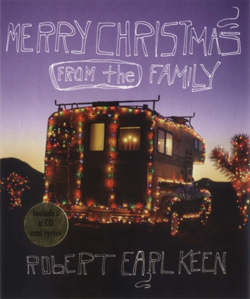 Merry Christmas From The Family Lyrics.Robert Earl Keen Merry Christmas From The Family Download