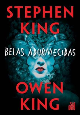 Belas Adormecidas, de Stephen King e Owen King