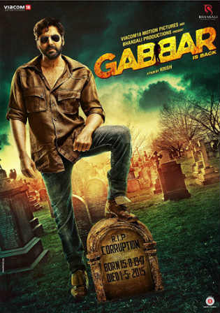 Gabbar is Back 2015 BRRip 350Mb Full Hindi Movie Download 480p Watch Online Free bolly4u