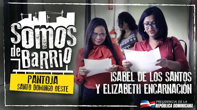 Pantoja, Santo Domingo Oeste. Isabel De los Santos y Elizabeth Encarnación