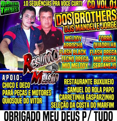 Cd vol.01 dos Djs Brothers Djs Manoel & Jorge ( Cd Mixado )
