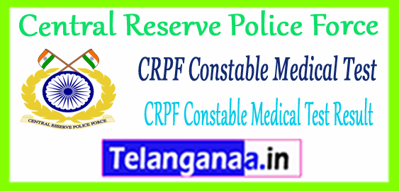 CRPF Central Reserve Police Force Constable CT Medical Result 2017-18 Allocation Letter