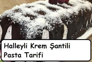 Halleyli Krem Şantili Pasta Tarifi
