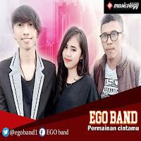 Lirik Lagu EGO Band Permainan Cintamu