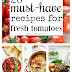 20 Recipes for Fresh Tomatoes