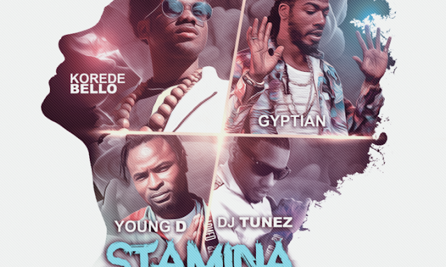 VIDEO: Korede Bello X Gyptian X Young D X DJ Tunez – Stamina (International Remix)