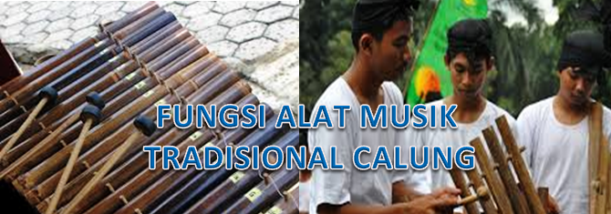 Fungsi Alat Musik Tradisional Calung Fungsi Alat