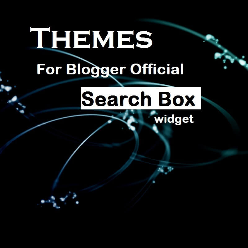 How to customize blogger official search widget