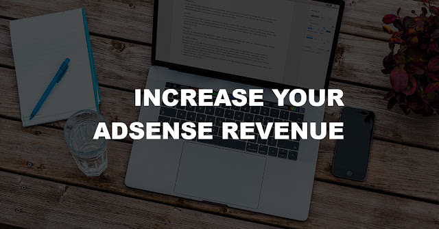 6 Simple Ways to Increase Your Adsense Income