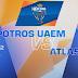 UAEM Potros vs Atlas en vivo - ONLINE Ultima Fecha por la Etapa de Grupos