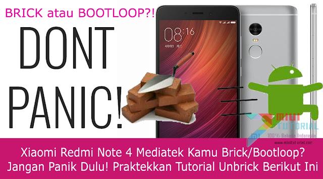 Xiaomi Redmi Note 4 Mediatek Kamu Brick/Bootloop? Jangan Panik Dulu! Praktekkan Tutorial Unbrick Berikut Ini