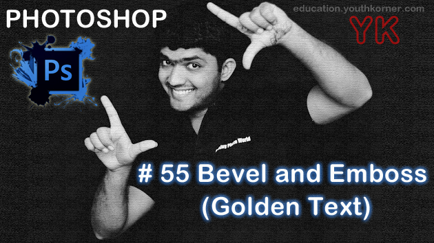 # 55 Bevel and Emboss in adobe Photoshop Golden Text