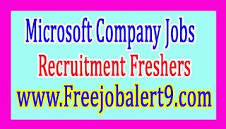 Microsoft Recruitment 2017 Jobs for Freshers Apply