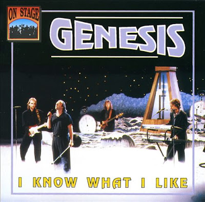 Genesis: I Know What I Like