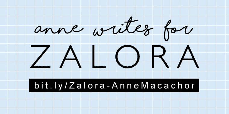 Anne Macachor: Zalora Contributing Writer