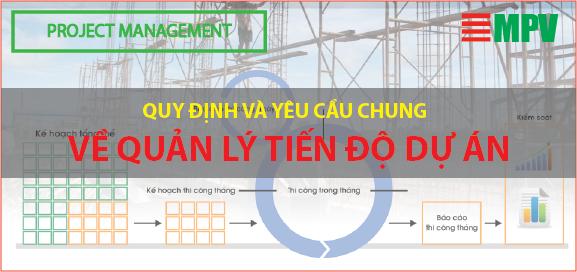 ĐTC- Quy định và yêu cầu chung về quản lý tiến độ dự án