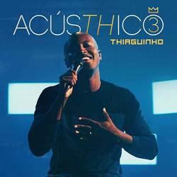 Baixar Música Pra Você - Thiaguinho (AcúsTHico 3) Mp3