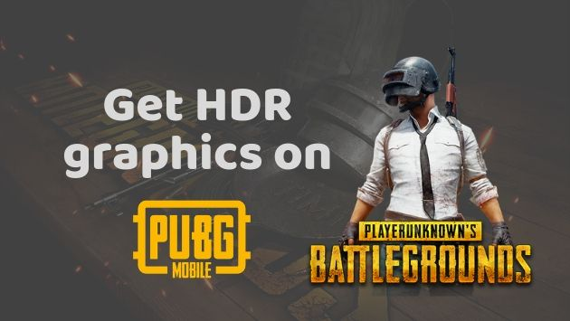 Get HDR Graphics on PUBG Mobile for Any Android Device