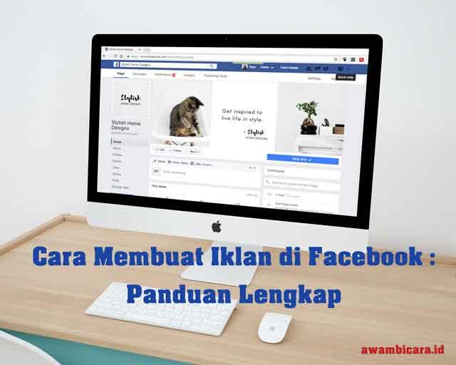 panduan lengkap cara membuat iklan di facebook