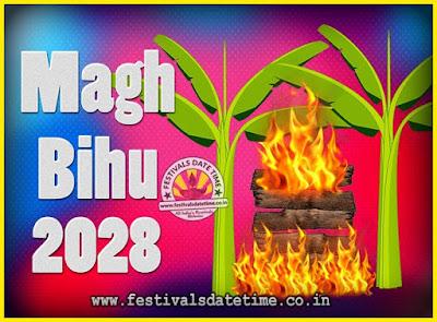 2028 Magh Bihu Festival Date and Time, 2028 Magh Bihu Calendar