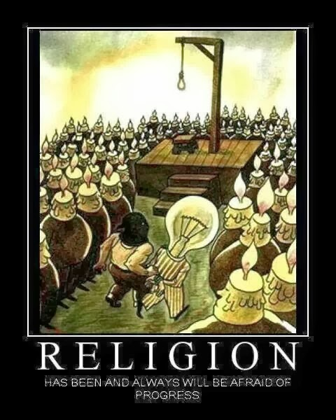 Funny cartoon - religion has been and always will be afraid of progress