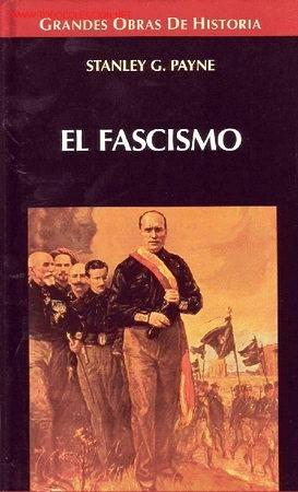 El Fascismo – Stanley G. Payne