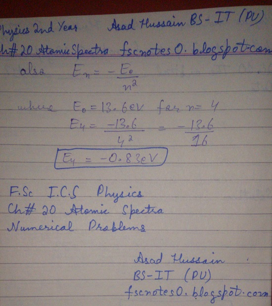 F.Sc ICS Notes: Physics XII: Chapter 20 Atomic Spectra Numerical Problems Asad Hussain 6