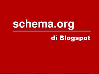 menambahkan markup schema.org di Blogspot