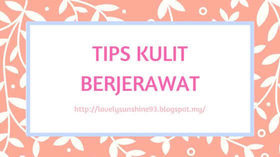 Tips Kulit Berjerawat