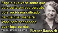 Frases Curtas de Eleanor Roosevelt