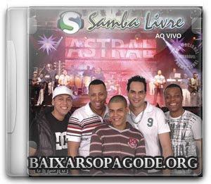 Samba Livre – Astral (2009)