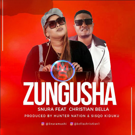 Snura ft Christian Bella - Zungusha Cover Art