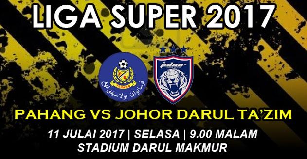 Live Streaming Pahang vs JDT 11.7.2017 Liga Super