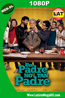 Un Padre No Tan Padre (2016) Latino HD WEB-DL 1080P - 2016