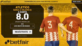 betfair supercuota victoria de Atletico a Valencia liga 9 Septiembre