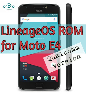 lineageos 14 rom for moto e4 qualcomm