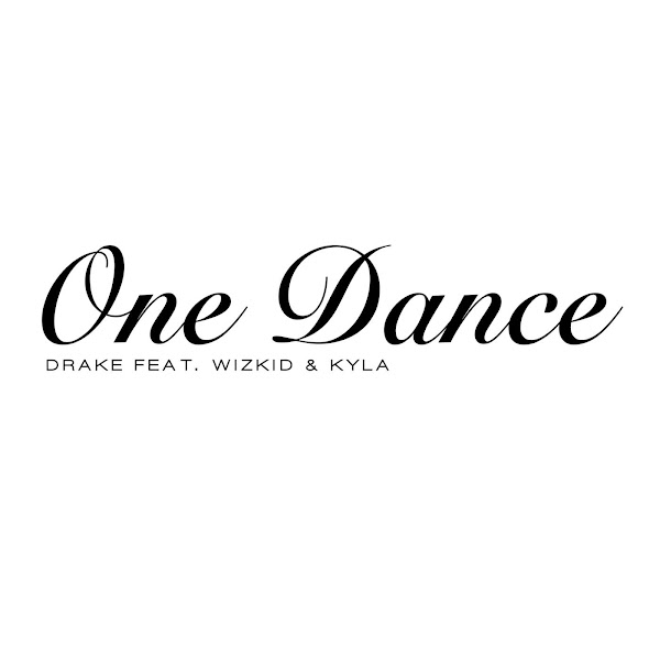 Drake - One Dance (feat. Wizkid & Kyla) - Single Cover