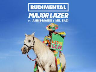 Rudimental & Major Lazer - Let Me Live (feat. Anne-Marie & Mr Eazi)