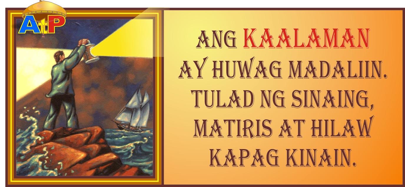 mga salawikain na may kahulugan Ang sawikain o idioms sa wikang ingles ay salita o grupo ng mga salitang patalinghaga na nagsasaad ng hindi bakit kaya may mga taong kahulugan: bistado na.