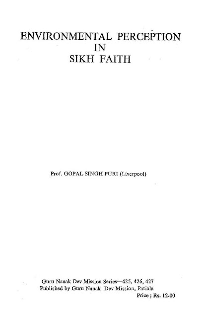http://sikhdigitallibrary.blogspot.com/2015/01/environmental-perception-in-sikh-faith.html