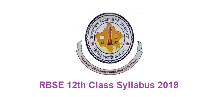 RBSE class 12 Syllabus 2019 Rajasthan Board 12th New Curriculum