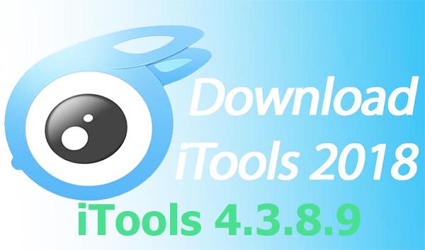 iTools 2018 - Download iTools 4.3.8.9 bản full cho PC